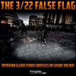 The 322 False Flag Operation Gladio Strikes Brussels on Satanic Holiday